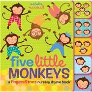Five Little Monkeys A Fingers & Toes Nursery Rhyme Book by Marshall, Natalie, 9780545767620