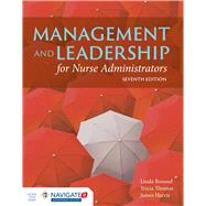 Management and Leadership for Nurse Administrators by Roussel, Linda, Ph.D., R.N., 9781284067620