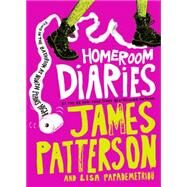 Homeroom Diaries by Patterson, James; Papademetriou, Lisa; Keino, 9780316207621