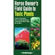 Horse Owners Field Guide to Toxic Plants (Item #616)