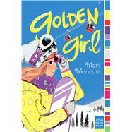 Golden Girl by Mancusi, Mari, 9781481437622