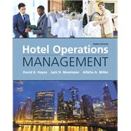 Hotel Operations Management by Hayes, David K.; Ninemeier, Jack D.; Miller, Allisha A., 9780134337623