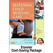 Maternal Child Nursing Care and Elsevier Adaptive Quizzing Package by Perry, Shannon E., 9780323287623