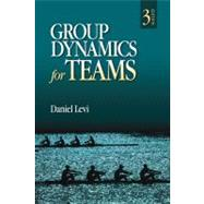 Group Dynamics for Teams by Daniel Levi, 9781412977623
