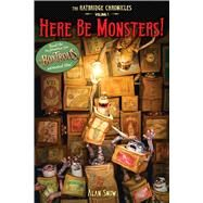 Here Be Monsters! by Snow, Alan; Snow, Alan, 9781481427623