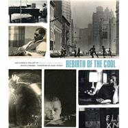 Rebirth of the Cool by Ferber, Jessica; Myers, Marc, 9781576877623