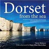 Dorset from the Sea by Belasco, Steve; Macarthur, Dame Ellen, 9781845847623