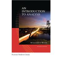 An Introduction to Analysis (Classic Version) by Wade, William, 9780134707624