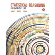Statistical Reasoning for Everyday Life by Bennett, Jeffrey O; Briggs, William; Triola, Mario F., 9780321817624