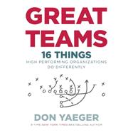 Great Teams by Yaeger, Don, 9780718077624