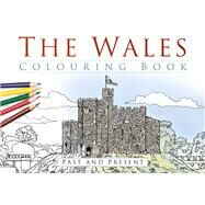 The Wales Colouring Book by History Press, 9780750967624