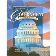 United States Government: Democracy in Action, Student Edition by Remy, Richard C., 9780078747625
