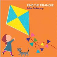 Find the Triangle by Teckentrup, Britta, 9781454917625