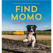 Find Momo Coast to Coast by KNAPP, ANDREWKNAPP, ANDREW, 9781594747625