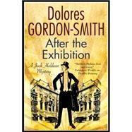 After the Exhibition by Gordon-Smith, Dolores, 9780727897626