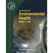 Essentials Of  Environmental Health by Friis, Robert H., Ph.D., 9780763747626