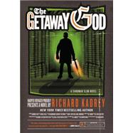 The Getaway God by Kadrey, Richard, 9780062197627