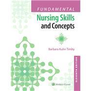 Fundamental Nursing Skills and Concepts by Timby, Barbara Kuhn, 9781496327628