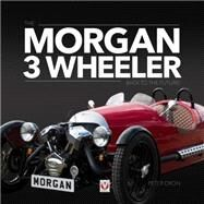 Morgan 3 Wheeler: Back to the Future! by Dron, Peter, 9781845847630
