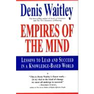 Empires of the Mind by Waitley, Denis, 9780688147631