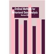 Ordinal Methods for Behavioral Data Analysis by Cliff,Norman, 9781138977631