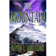 The Mountain An Event Group Thriller by Golemon, David, 9781250057631