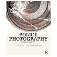 Police Photography by Miller; Larry S., 9781455777631