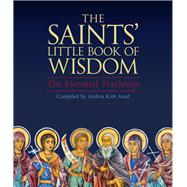 The Saints' Little Book of Wisdom by Assaf, Andrea Kirk, 9781571747631