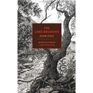 The Land Breakers by EHLE, JOHNSPALDING, LINDA, 9781590177631