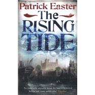 The Rising Tide by Easter, Patrick, 9781780877631