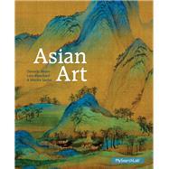 Asian Art by Neave, Dorinda; Blanchard, Lara C.W.; Sardar, Marika, 9780205837632
