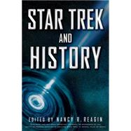 Star Trek and History by Reagin, Nancy R., 9781118167632