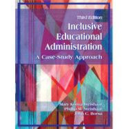 Inclusive Educational Administration by Weishaar, Mary Konya; Weishaar, Phillip M.; Borsa, John C., 9781478607632