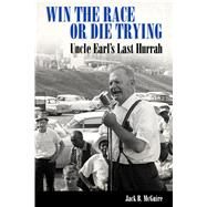 Win the Race or Die Trying by Mcguire, Jack B., 9781496807632