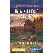In a Killer's Sights by Robbins, Sandra, 9780373677634