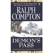 Ralph Compton's Demon's Pass A Novel by Dick Vaughn by Compton, Ralph; Vaughan, Robert, 9780451197634