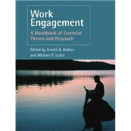 Work Engagement: A Handbook of Essential Theory and Research by Bakker,Arnold B., 9781138877634