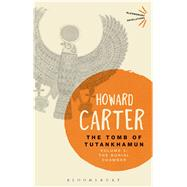 The Tomb of Tutankhamun: Volume 2 The Burial Chamber by Carter, Howard, 9781472577634