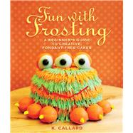 Fun With Frosting by Callard, K., 9781510707634