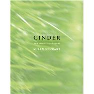 Cinder New and Selected by Stewart, Susan, 9781555977634
