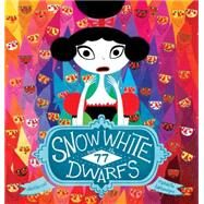 Snow White and the 77 Dwarfs by Cali, Davide; Barbanegre, Raphaelle, 9781770497634
