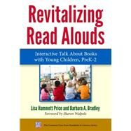Revitalizing Read Alouds by Price, Lisa Hammett; Bradley, Barbara A.; Walpole, Sharon, 9780807757635