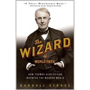 The Wizard of Menlo Park by STROSS, RANDALL E., 9781400047635