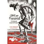 Crime and Punishment by Dostoyevsky, Fyodor; Ready, Oliver; Ready, Oliver; Ready, Oliver; Lazar, Zohar, 9780143107637