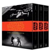 The Complete Star Wars® Encyclopedia by SANSWEET, STEPHEN J.HIDALGO, PABLO, 9780345477637