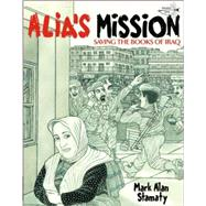 Alia's Mission : Saving the Books of Iraq at Biggerbooks.com