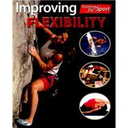 Training For Sport: Improving Flexibility by Mason, Paul, 9780750297639