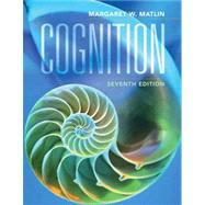 Cognition, 7th Edition by Margaret W. Matlin (SUNY Geneseo), 9780470087640