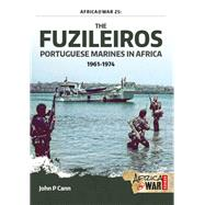 The Fuzileiros by Cann, John P., 9781910777640