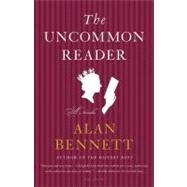 The Uncommon Reader A Novella by Bennett, Alan, 9780312427641